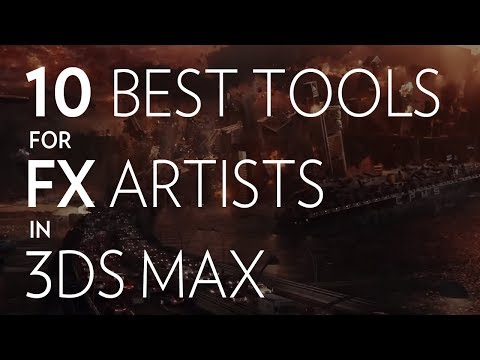 10 BEST FX tools for 3ds max