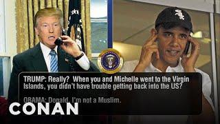 Video Trump Calls Obama To Discuss His Refugee Ban  - CONAN on TBS MP3, 3GP, MP4, WEBM, AVI, FLV Juli 2018