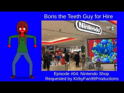 Boris the Teeth Guy for Hire #04: The Nintendo Store