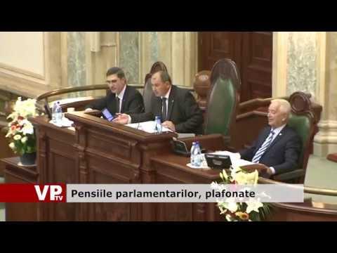 Pensiile parlamentarilor, plafonate