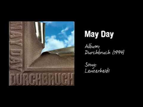 May Day - Lenzerheidi видео