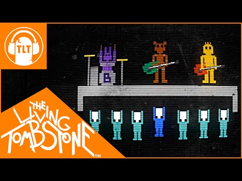 living - The Living Tombstone - Five Nights at Freddy's 2 - It's Been So Long (FNAF2) VVVVV BUY THE SONG HERE AND CHECK THE DESCRIPTION FOR CREDITS VVVVV iTunes: http...