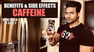 Benefits & Side Effects of CAFFEINE | How much is Safe? Info by Guru Mann
