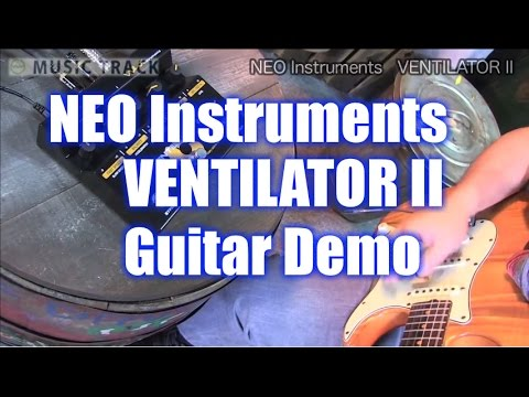 NEO Instruments VENTILATOR II Guitar Demo&Review [English Captions]
