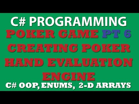 C# Poker Game Pt6: Creating EvaluateHand class (evaluating poker hand)