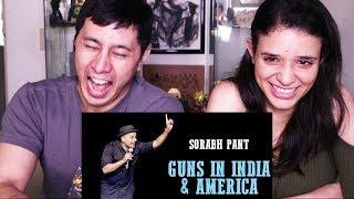 Video SORABH PANT: GUNS IN INDIA & AMERICA   Reaction! MP3, 3GP, MP4, WEBM, AVI, FLV Desember 2018