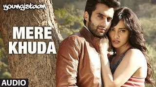 Mere Khuda Youngistaan Full Song