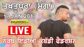 Takhtupura Sahib (Moga) North Federation Kabaddi Cup (Live) 17 Jan 2017