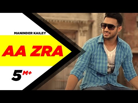 Records - Click to Share on Facebook - http://on.fb.me/UKFi8y iTunes - https://itunes.apple.com/in/album/aa-zra-single/id904527188 Song - Aa Zra Artist & Lyrics - Maninder Kailey [https://www.facebook.com/M...