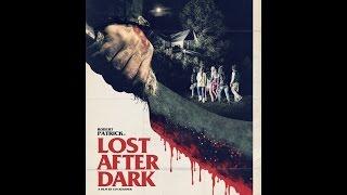 Nonton Lost After Dark Trailer 2014 Horror  Screamhorrormag Com  Film Subtitle Indonesia Streaming Movie Download