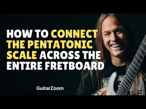 How to Connect the Pentatonic Scale Across the Entire Fretboard (and Use it in Your Solos)
