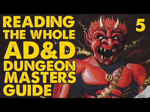 Reading the Whole AD&D Dungeon Masters Guide: Part 5