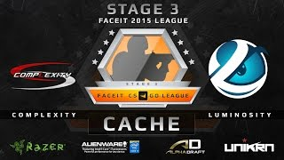 Complexity vs Luminosity - Cache (FACEIT League Stage 3 NA)