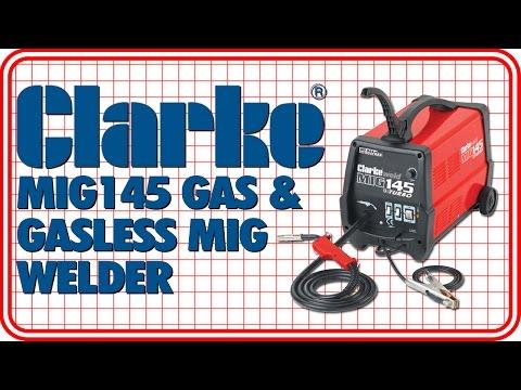 Clarke MIG 145 No-Gas/Gas MIG Welder