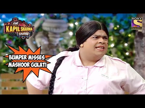 Bumper Misses Mashoor Gulati - The Kapil Sharma Show