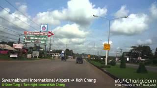 Journey From Suvarnabhumi International Airport To Koh Chang