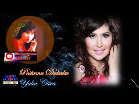 Yulia Citra - Pestamu Dukaku [OFFICIAL]
