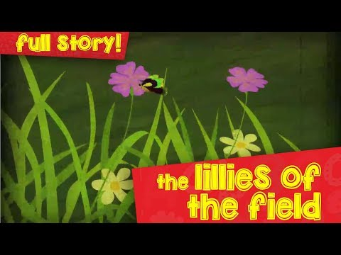 The Lillies Of The Field | English | Parables Of Jesus