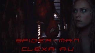 Nonton CLEXA || SPIDER-MAN AU || Film Subtitle Indonesia Streaming Movie Download