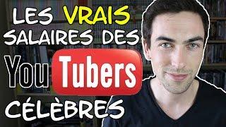 Les vrais salaires des YouTubers célèbres
