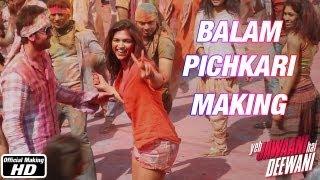Making of Balam Pichkari - Yeh Jawaani Hai Deewani