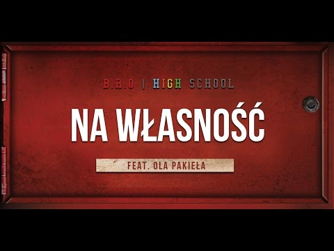 Tekst piosenki B.R.O - Na własność feat. Ola Pakieła (Prod. Donatan) po polsku