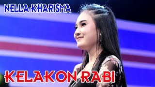 Download Lagu Nella Kharisma - Kelakon Rabi -  [OFFICIAL] Mp3