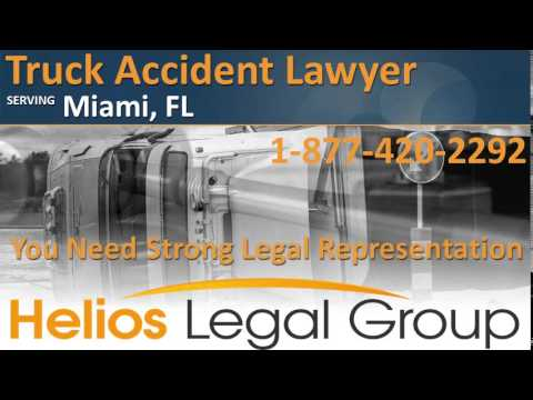 Miami Truck Accident Lawyer & Attorney – Florida