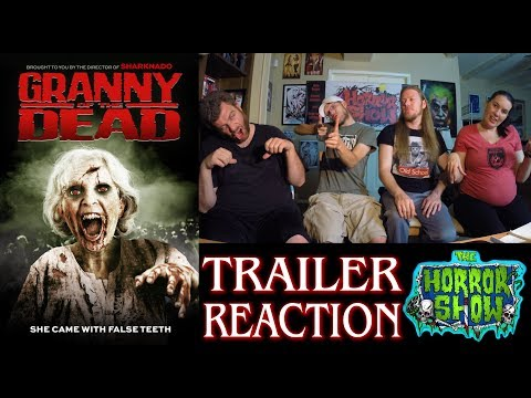 """""""Granny of the Dead"""" 2017 Horror Comedy Trailer Reaction - The Horror Show"""