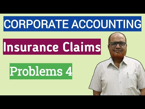 Corporate Accounting I Insurance Claims I Problems and Solutions I Part 4 I Khans Commerce Tutorial
