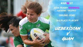Asia Rugby Women's Sevens Trophy 3rd Place Match Guam v Uzbekistan 2018