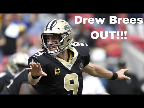 Breaking News! Drew Brees out!