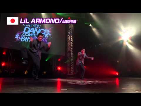 【GDC 6th】GATSBY DANCE COMPETITION 2013-2014:JAPAN FINAL/LiL ARMOND