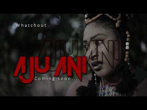 AJU ANI - Teaser(Starring Flash Boy, Joyce Kalu, Bella Ebinum.). Latest Nollywood Film in [ FullHD ]