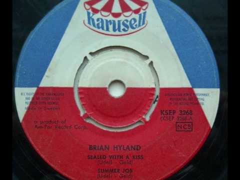 Brian Hyland -  Sealed With A Kiss