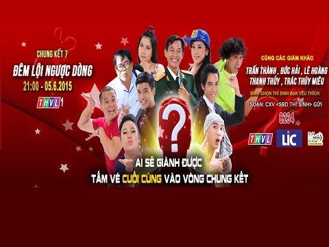 Cười Xuyên Việt|Chung kết 7: Lội Ngược Dòng| Trailer