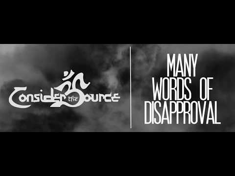 Consider the Source - Many Words of Disapproval