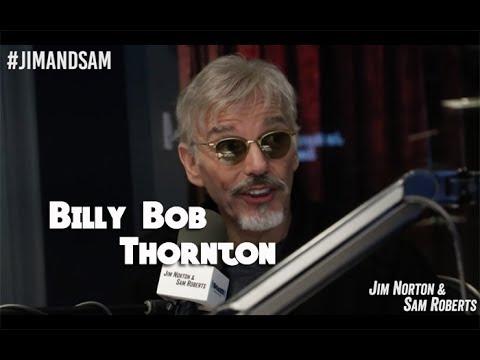Billy Bob Thornton - Bad Canadian Interview, Fargo, Sling Blade, etc - Jim Norton & Sam Roberts