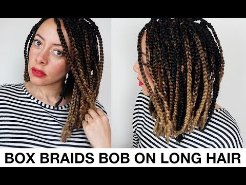 Box Braids Bob Style On LONG Hair - NO CROCHET And NO CUTTING!