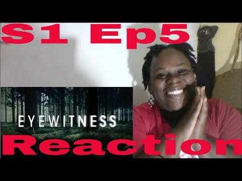 Eyewitness Season 1 Episode 5 REACTION [eyewitness 1x05]