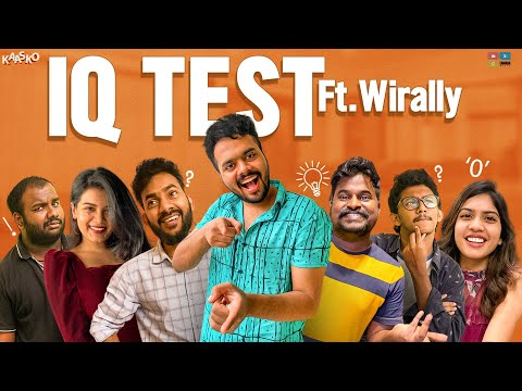 IQ - TEST Ft. Wirally || Kaasko || Tamada Media