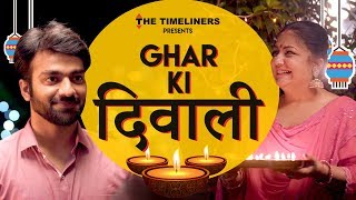Video Ghar Ki Diwali | The Timeliners MP3, 3GP, MP4, WEBM, AVI, FLV Oktober 2017