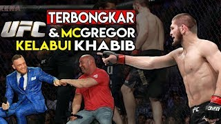 Download Video 5 BUKTI DRAMA SETTINGAN UFC DAN CONOR MCGREGOR UNTUK MENGKLABUI KHABIB NURMAGOMEDOV MP3 3GP MP4
