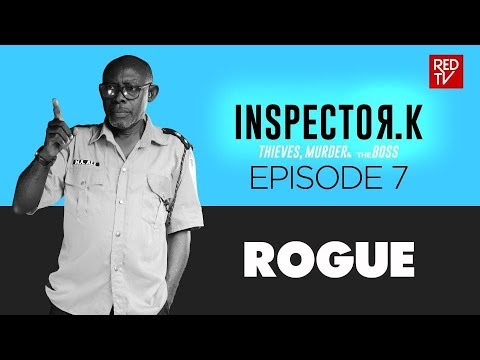 INSPECTOR K / SEASON 2 / EPISODE 7 / ROGUE