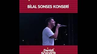 Denizli Sosyete Pazarı - Bilal Sonses Konseri