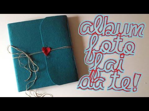 ALBUM DI FOTO FAI DA TE! Handmade Photo Album