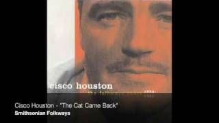 <b>Cisco Houston</b>  The Cat Came Back