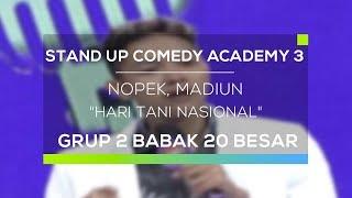 Video Stand Up Comedy Academy 3 : Nopek, Madiun - Hari Tani Nasional MP3, 3GP, MP4, WEBM, AVI, FLV Februari 2018