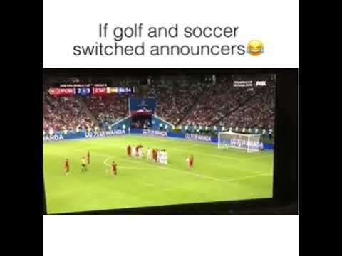 IF GOLF AND SOCCER SWITCHED ANNOUNCERS!!😂😂😂