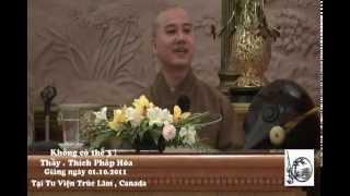 Không Có Thể 3 - Thầy. Thích Pháp Hòa (October 1, 2011)